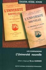 L'Université nouvelle. Les Compagnons. Édition critique par Bruno Garnier